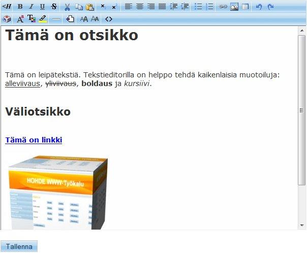 WYSIWYG-tekstieditorilla on helppo luoda sisältöä